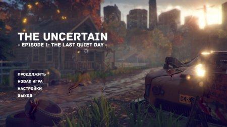 The Uncertain: Episode 1