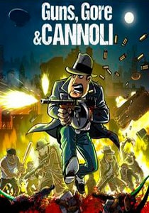 Guns Gore Cannoli